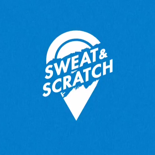 SWEAT AND SCRATCH